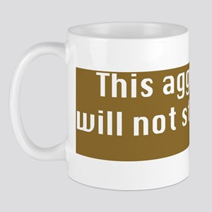 This aggression-CP Mug